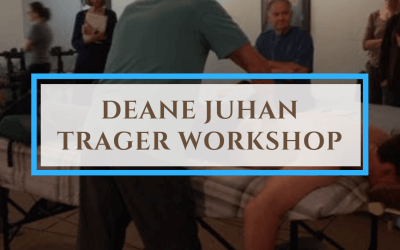 Deane Juhan Trager Workshop