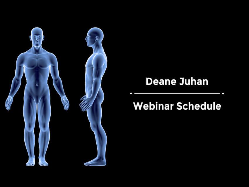 Deane Juhan Webinars 2021 - Webinar Schedule with 3d Men