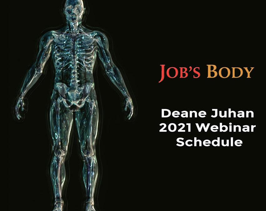 Deane Juhan Webinars 2021