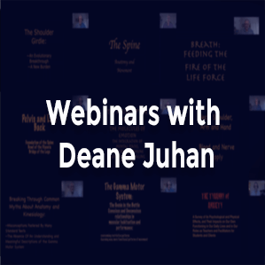 Webinars with Deane Juhan - Blurry images of Deane Juhan's webinar covers and text.
